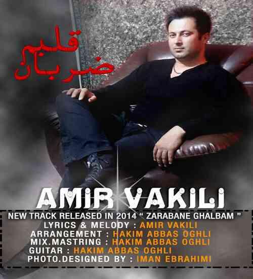 Amir Vakili – Zarabane Ghalbam