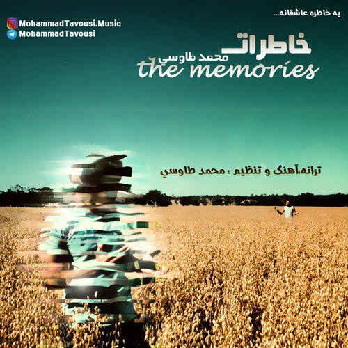 دانلود آهنگ جدید محمد طاوسی به نام خاطرات