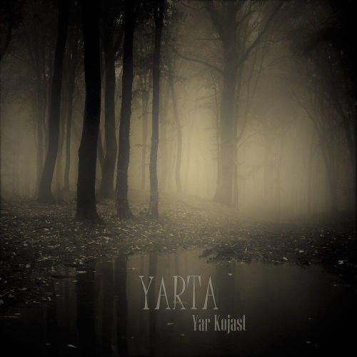 دانلود آهنگ جدید YARTA به نام یار کجاست